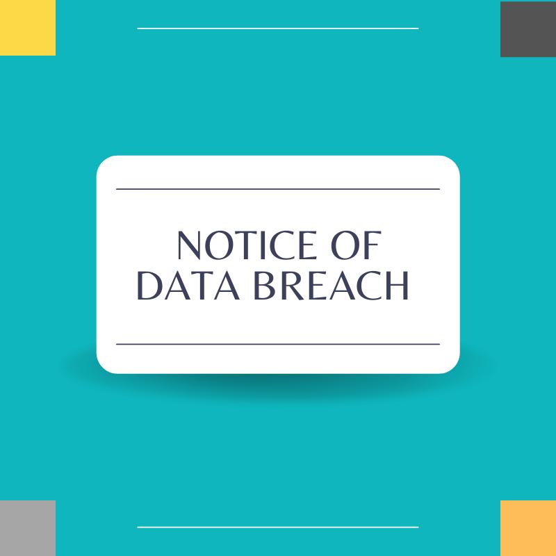 Notice of Data Breach