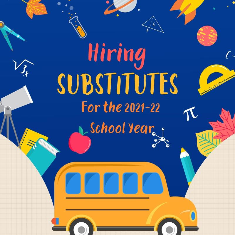Now hiring substitute teachers for the 2021-22 school year Featured Photo