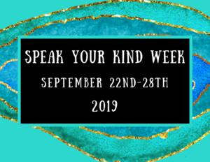 Speak Your Kind Week Sept. 22-29th