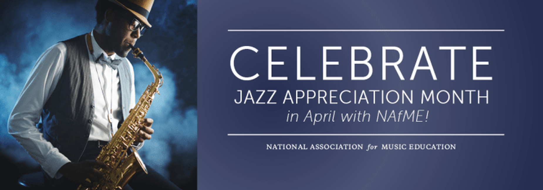 a graphic that promotes Celebrating Jazz Appreciation Month, April