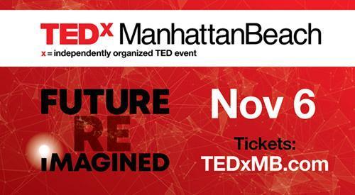TEDx MANHATTAN BEACH 2021FUTURE REiMAGINED Thumbnail Image