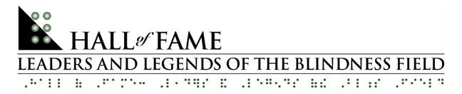 The Hall of Fame: Leaders and Legends of the Blindness Field  LOgo