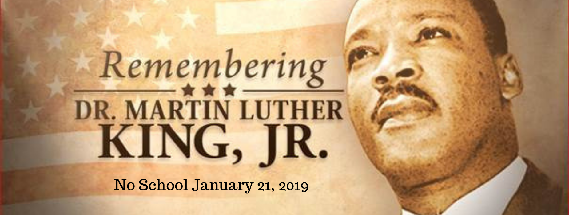 no school january 21, 2019 - Martin Luther King DAy