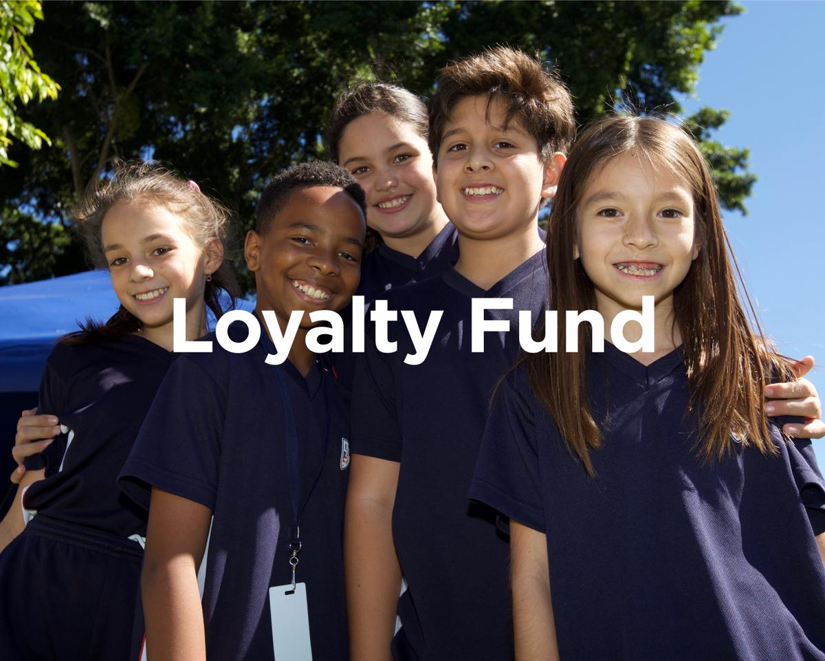 Loyalty fund