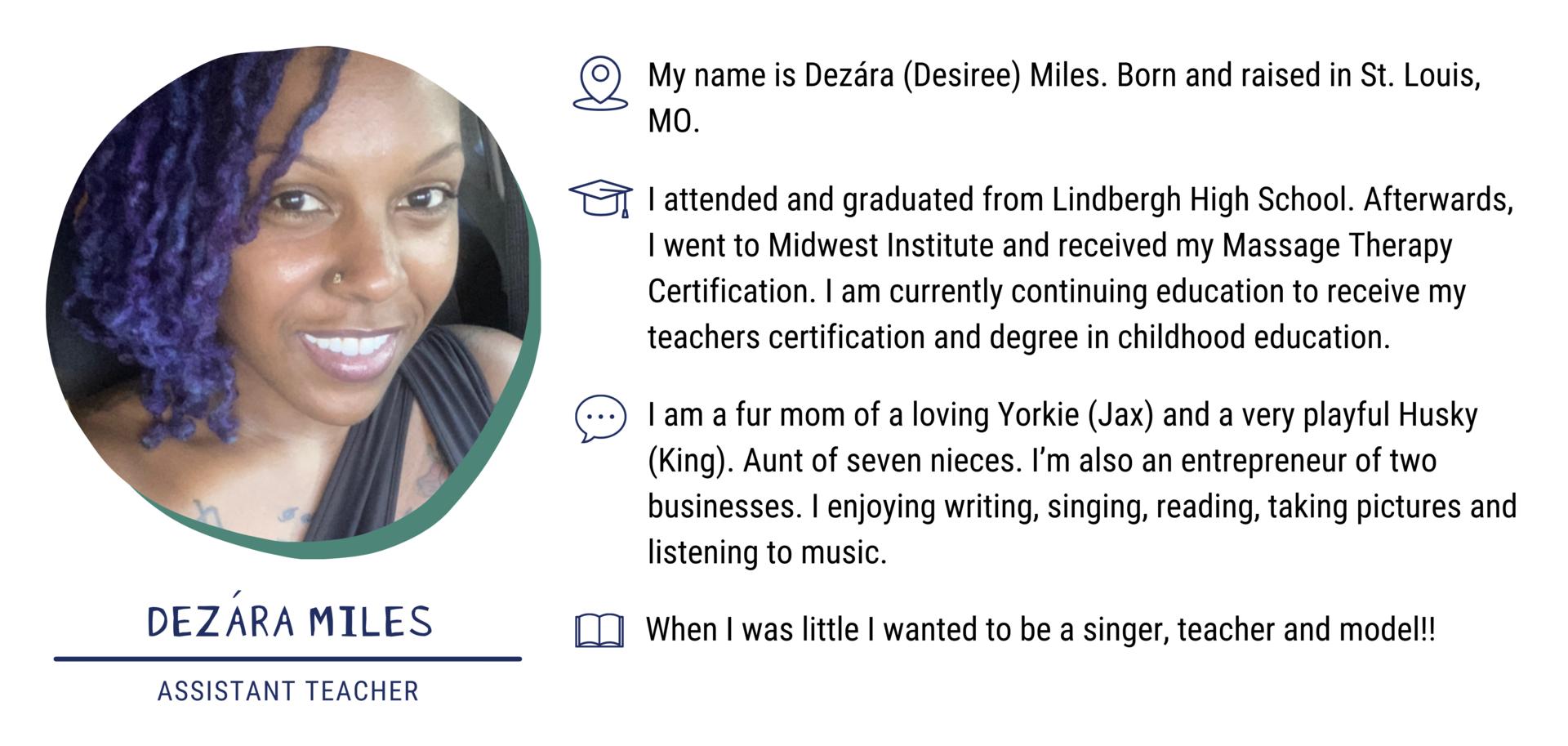 Dezára Miles, Assistant Teacher