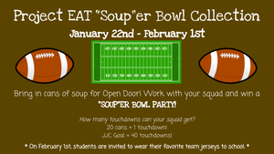 """Project EAT """"Soup""""er Bowl Collection January 22nd - February 1st.png"""