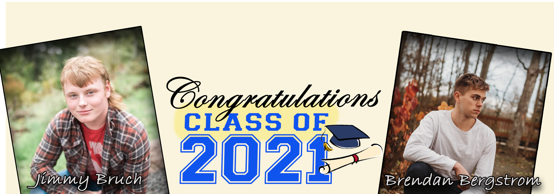Class of 2021: J.Bruch and B. Bergstrom