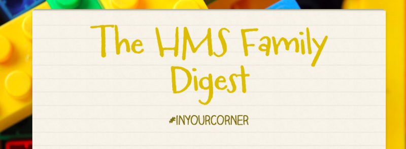 HMS Family Digest 3/9 Featured Photo