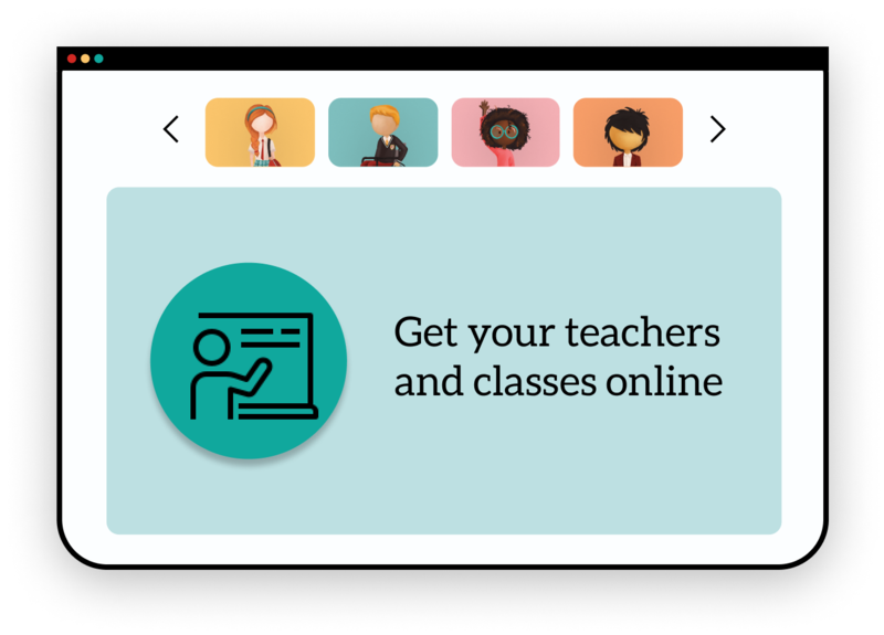 Get your teachers and classes online