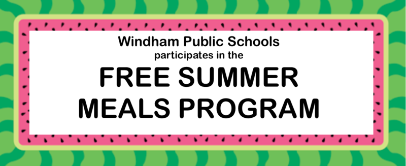Windham's Summer Food Service Program is providing free summer meals to kids and teens Thumbnail Image