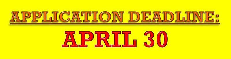 APPLICATION DEADLINE: APRIL 30 Thumbnail Image