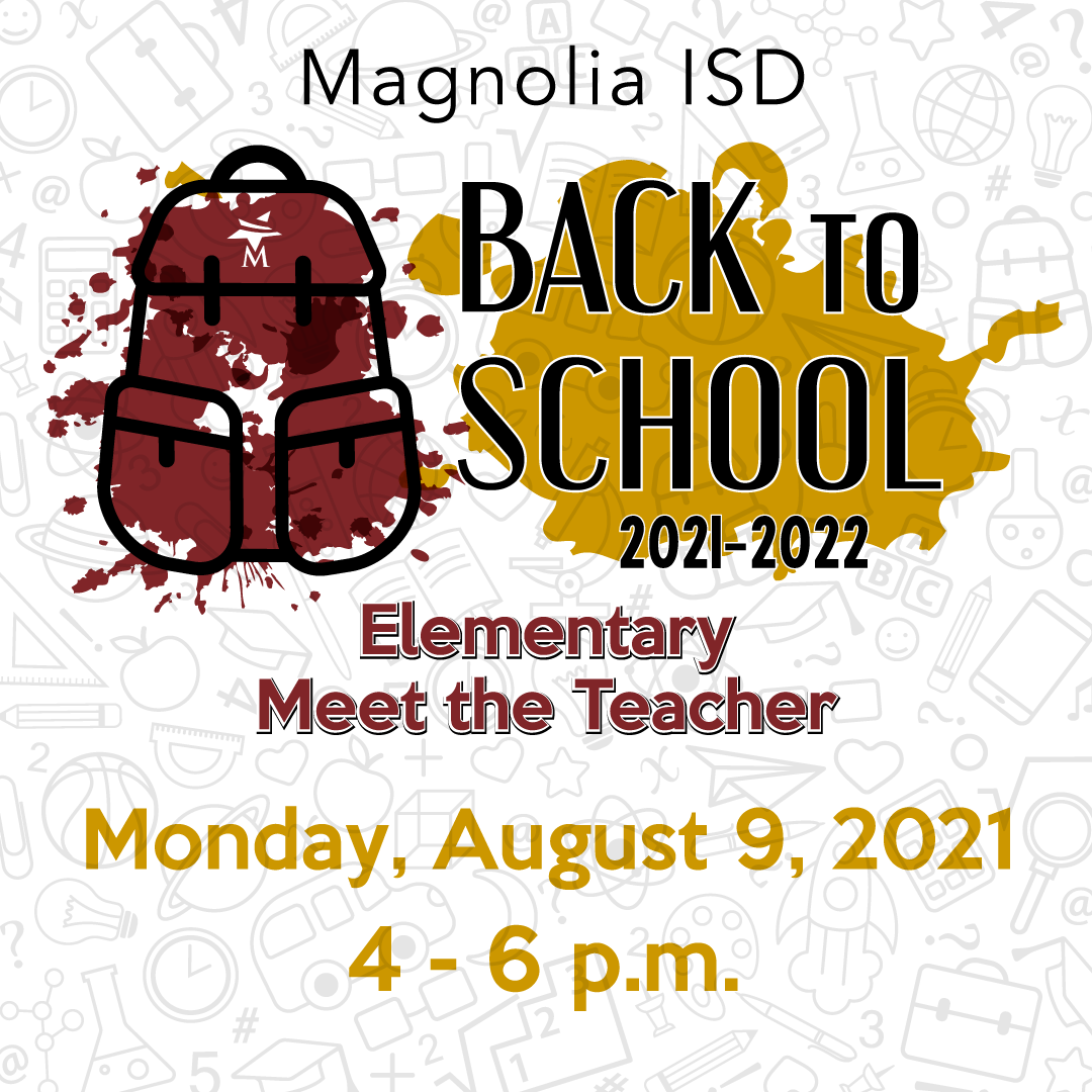 Magnolia ISD Elementary Meet the Teacher