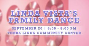 Linda Vista's Annual Family Dance - RSVP Today!