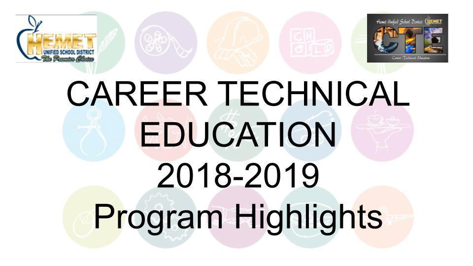 CTE 2018-19 Program Highlights