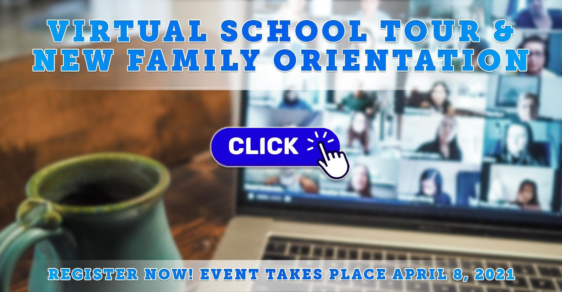 Virtual School Tour & New Family Orientation