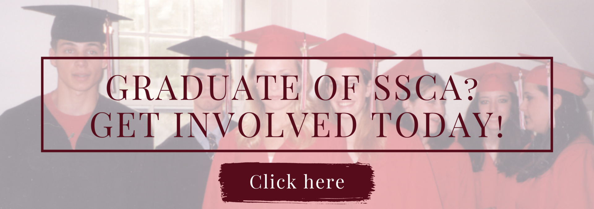 Graduate of SSCA? Get involved today!