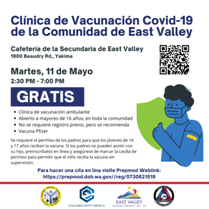 East Valley Community Covid-19 Vaccination Clinic May 11th