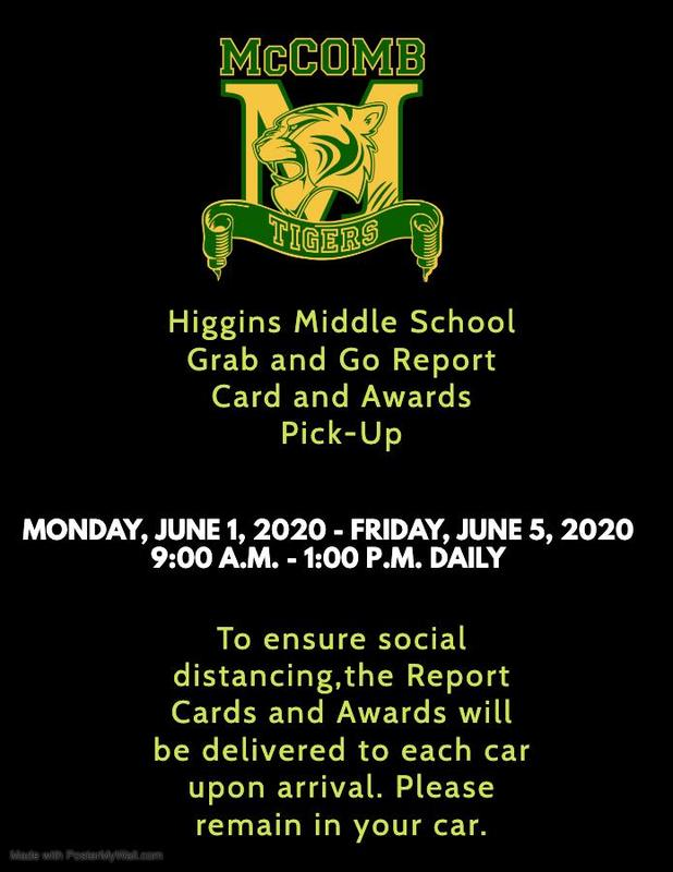 Higgins Middle School Grab and Go Report Card and Awards Pick-Up 2020  #ItsComeBackTime
