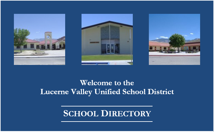Lucerne Valley Unified School District Our Schools