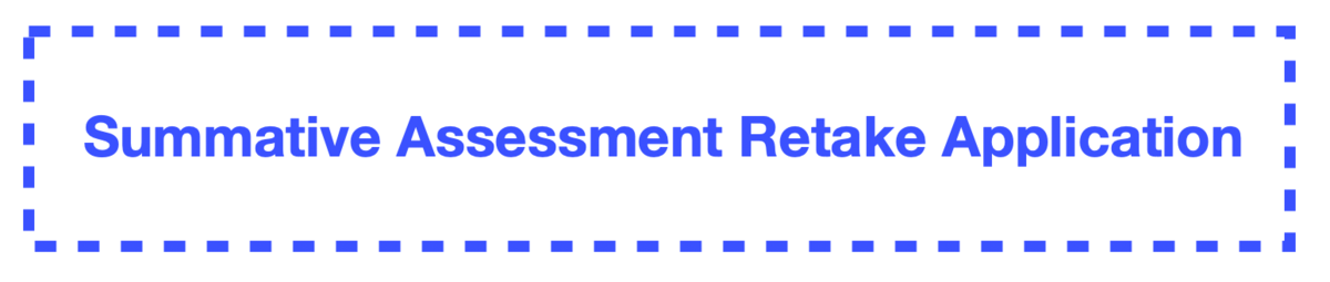 Summative Assessment Retake Application