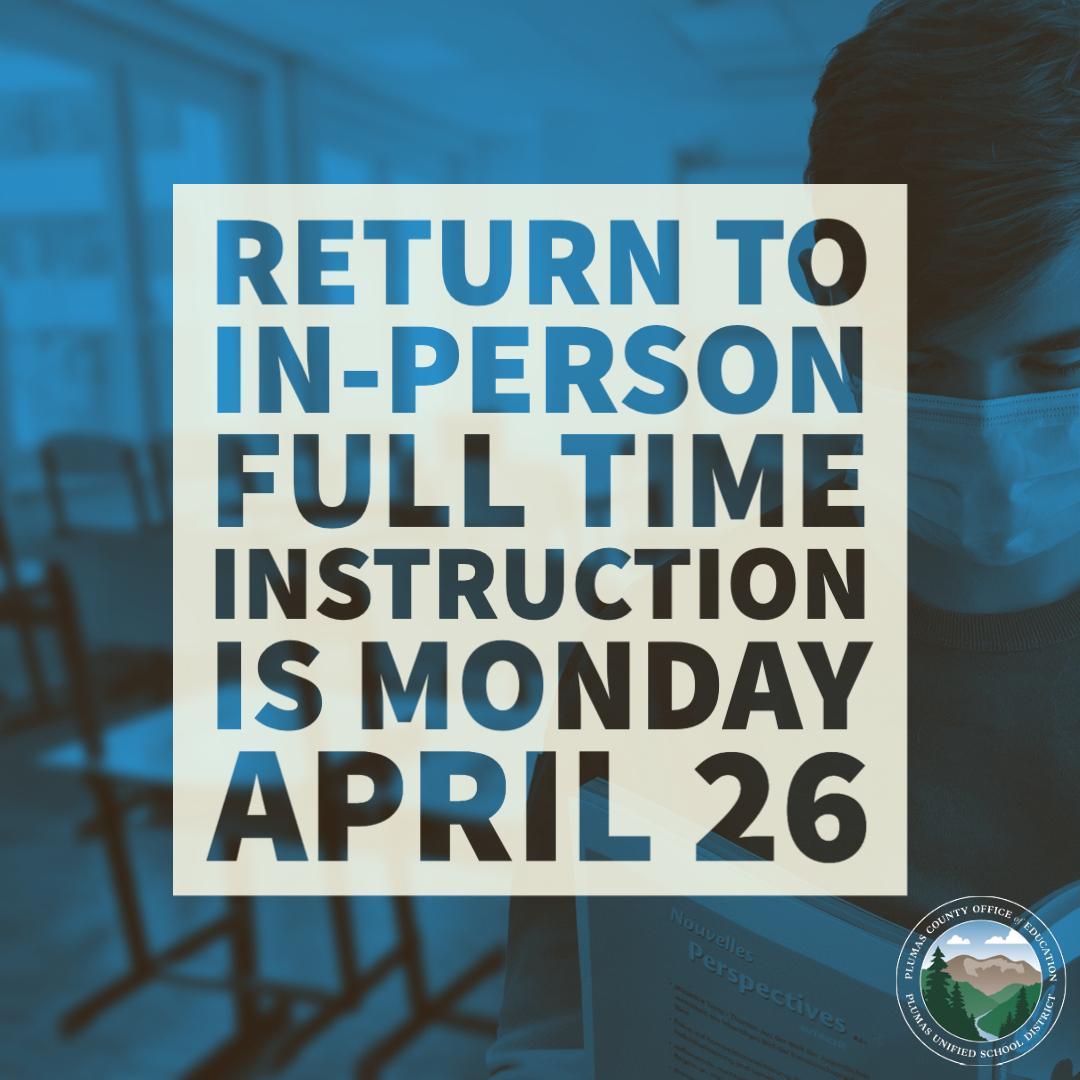 Full time instruction returns April 26