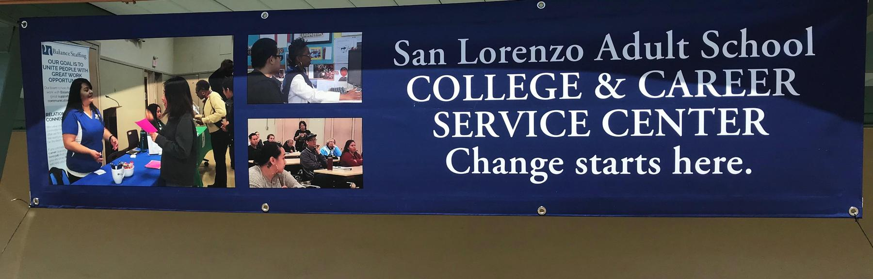 San Lorenzo Adult School College and Career Center change starts here