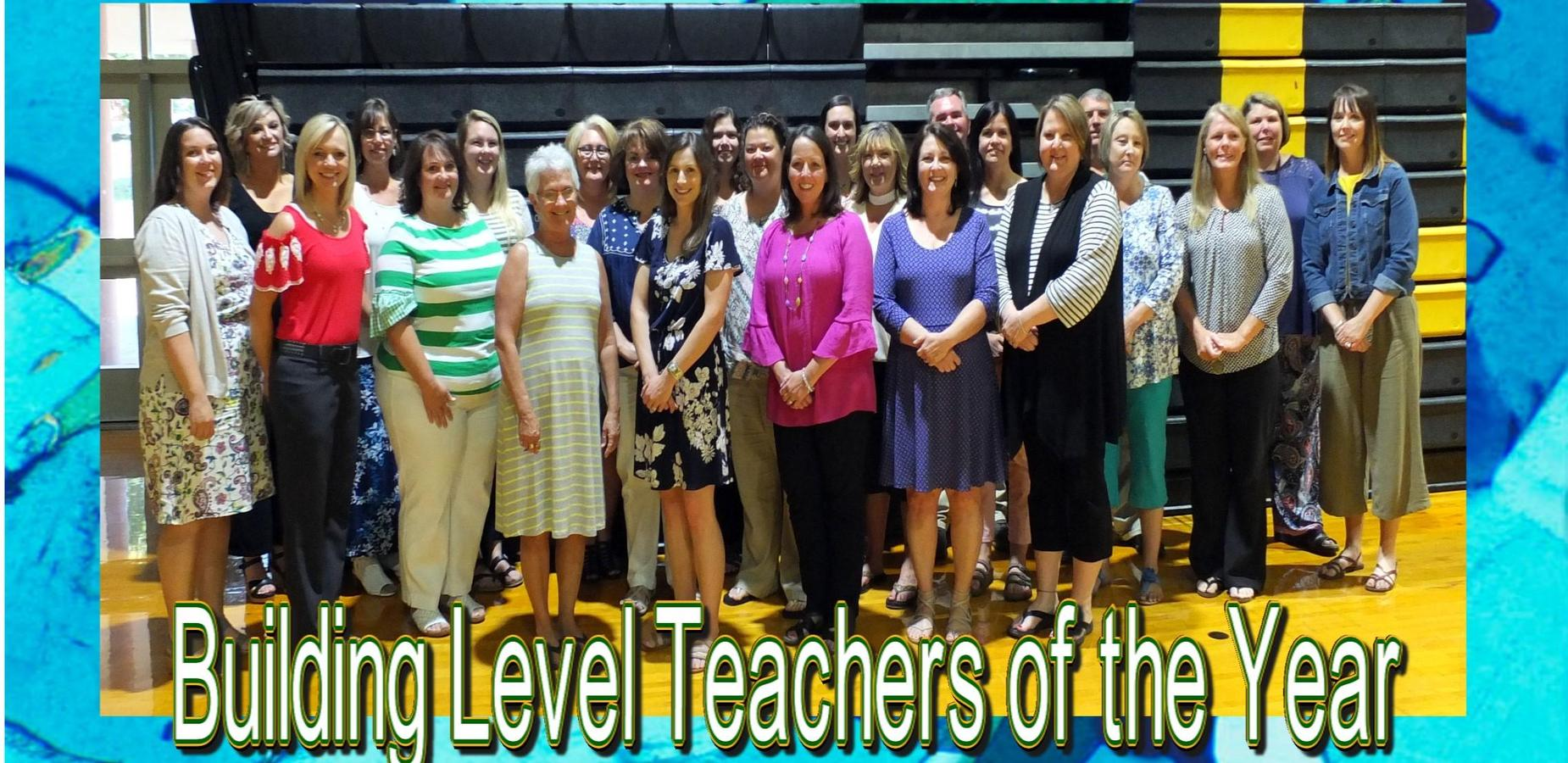 Building Level Teachers of the Year