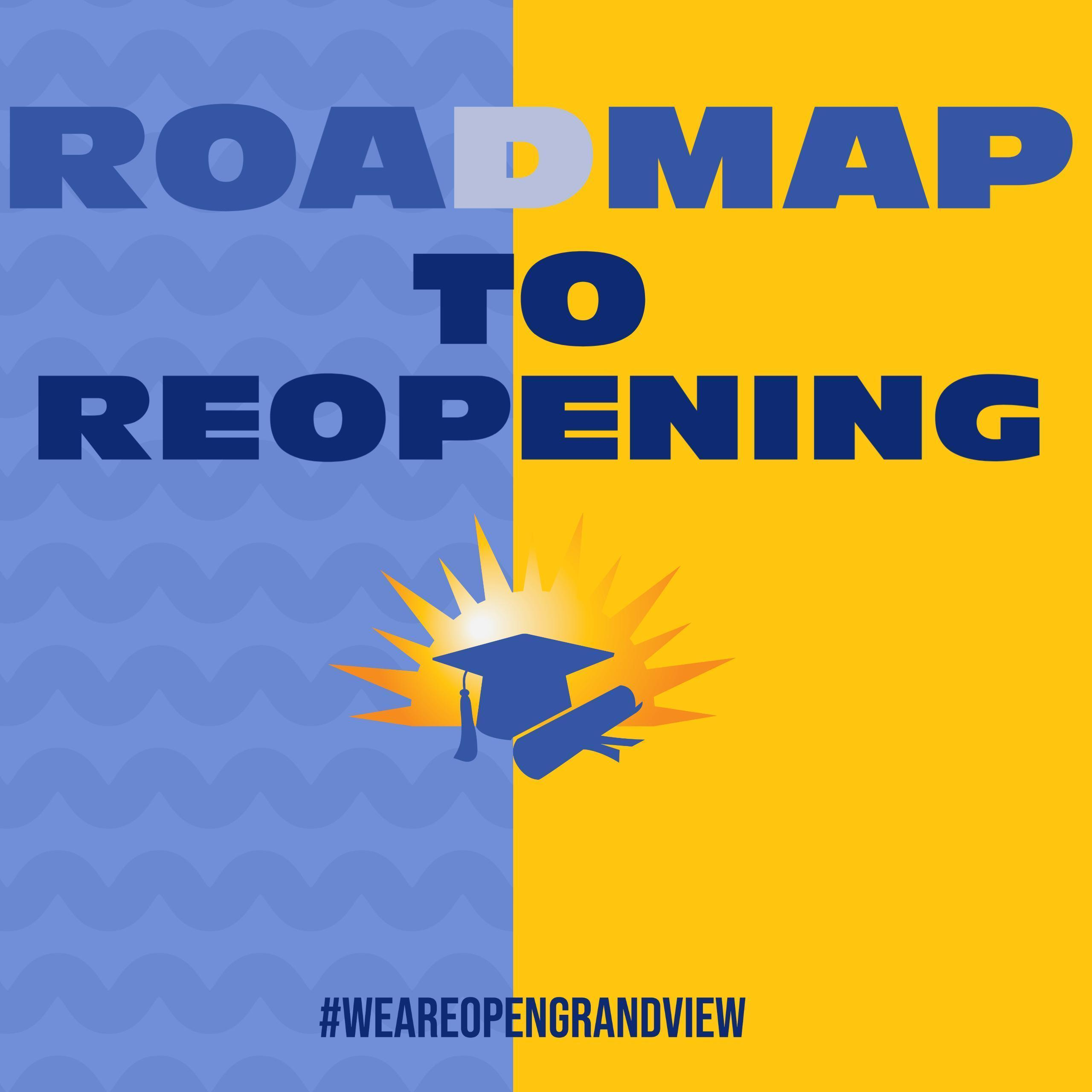 Roadmap to Reopening