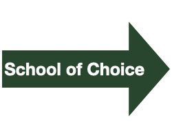 "Green Arrow with White Text that Reads ""School of Choice"""