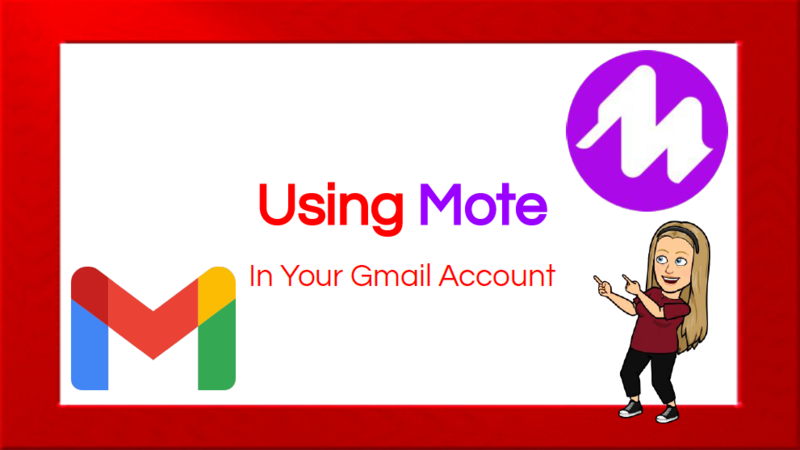 Using Mote in Your Gmail