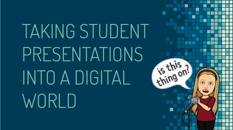 Taking Student Presentations to a Digital World