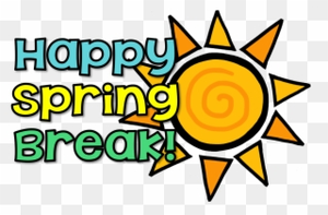 0-2585_happy-have-a-great-spring-break-clipart.png