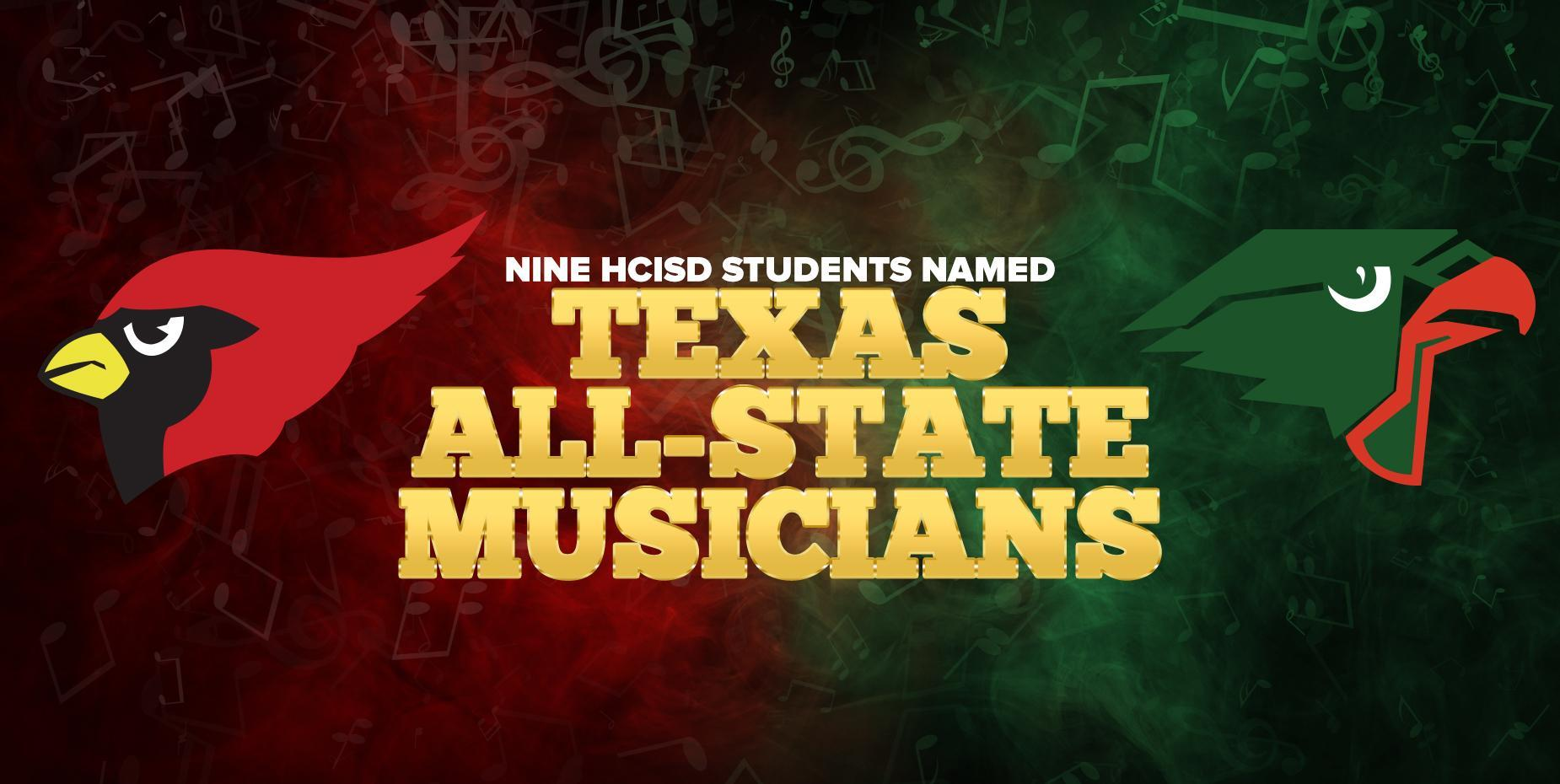 Nine HCISD students named Texas All-State Musicians