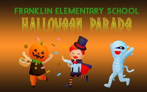 Franklin elementary halloween parade