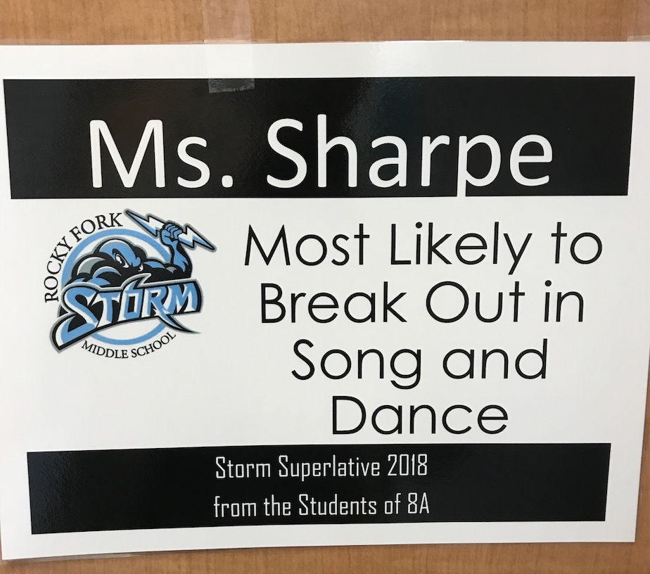 Ms. Sharpe voted most likely to break out in song and dance