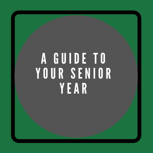 A Guide to Your Senior Year