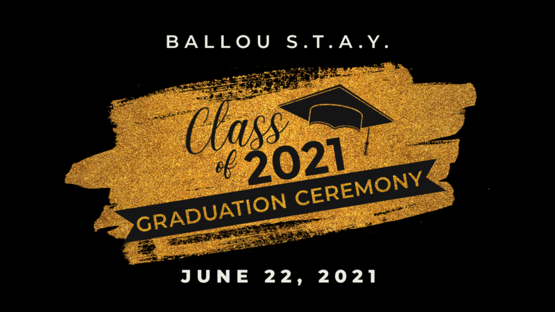 Ballou Stay Class of 2021 Graduation Featured Photo