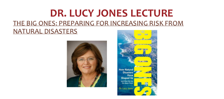 Dr. Lucy Hones Lecture - The Big Ones: Preparing for increasing risk from Natural Disasters Thumbnail Image