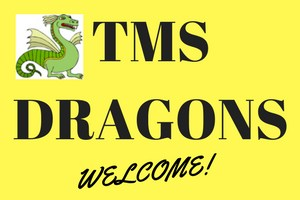 TMS Dragons Welcome