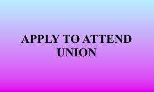 Apply at Union.