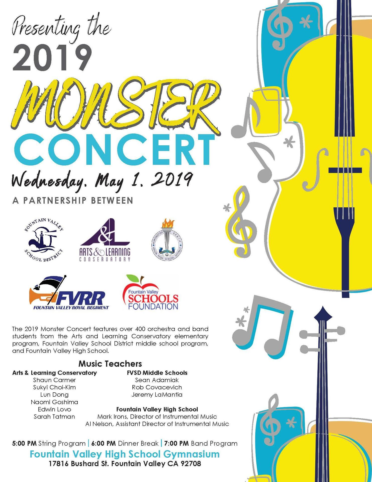 Presenting the 2019  MONSTER  CONCERT   Wednesday, May 1, 2019