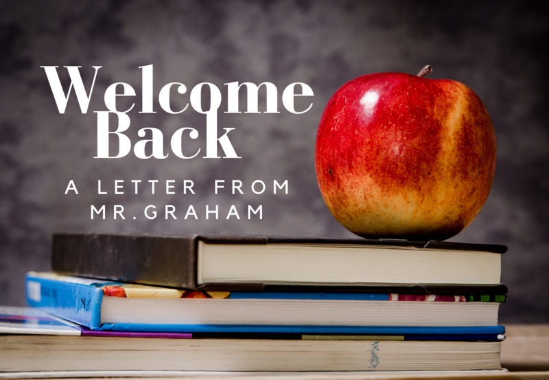 Welcome Back Letter from Mr.Graham Thumbnail Image