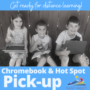 Get ready or distance learning. Chromebook & hot spot pick-up. Picture with 3 kids with mobile computers.