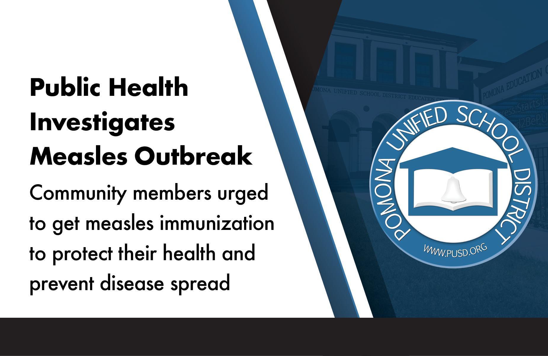 Public Health Investigates Measles Outbreak
