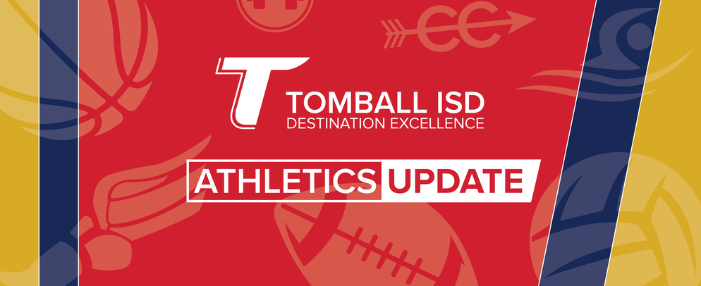 Tomball ISD Athletics Update
