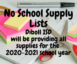 No School Supply Lists Diboll ISD will be providing all supplies for the 2020-2021 school year.png