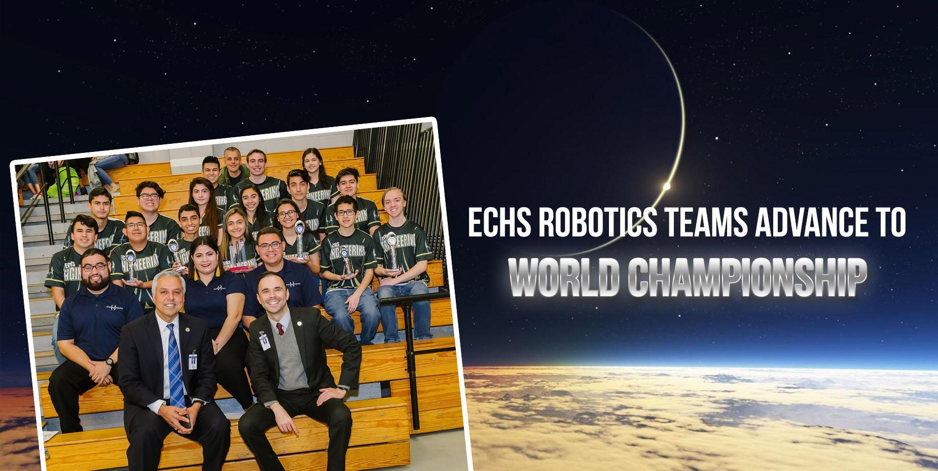 ECHS Robotics Team Advances to World Championship