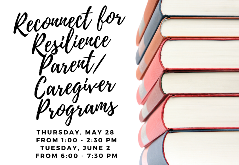 Reconnect for Resilience Parent/Caregiver Programs Thumbnail Image