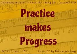 sign that says practice makes progress