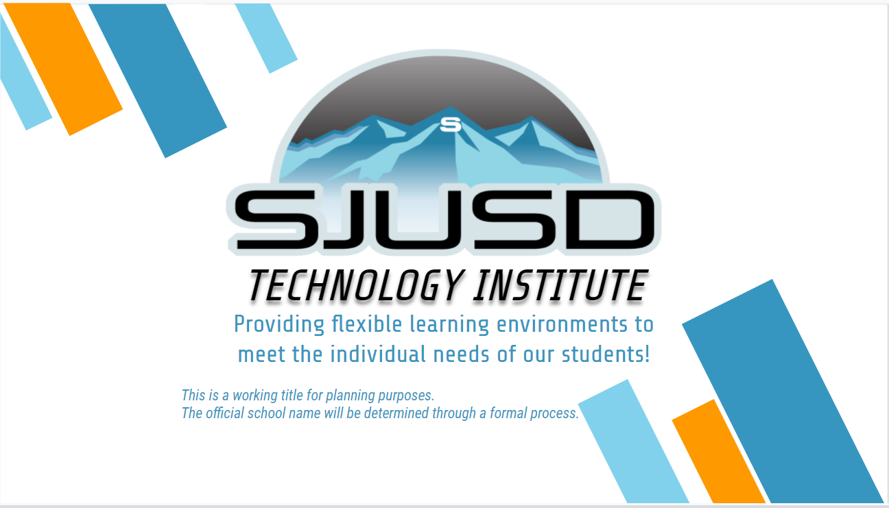 SJUSD Technology Institute placeholder name